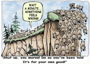 Herd mentality...time to think for yourself!